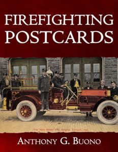Firefighting Postcards by Anthony G. Buono
